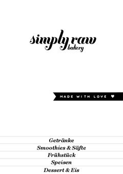A menu of simply raw bakery